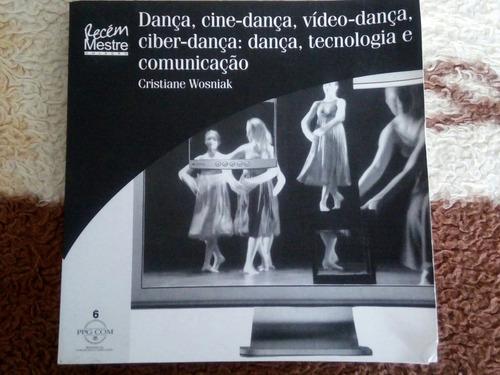 dança,cine-dança, video-dança,ciber-dança, dança, tecnologia