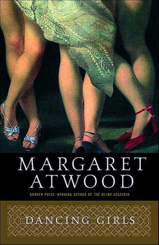 dancing girls - margaret atwood - anchor books - rincon 9