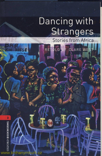dancing with strangers - stage 3 - oxford bookworms sin cd