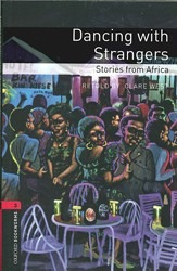 dancing with strangers with cd audio - oxford bookworms 3
