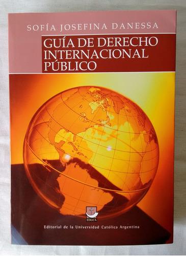 danessa, sofía j. - guía de derecho internacional público