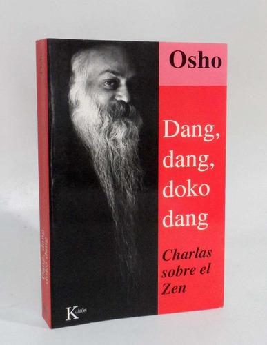 dang dang doko dang  charlas sobre el zen osho filosofia