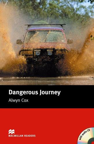 dangerous journey with/cd macmillan readers level  beginner