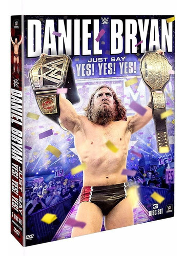 daniel bryan - just say yes yes yes!