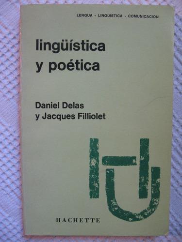 daniel delas, jacques filliolet - lingüística y poética