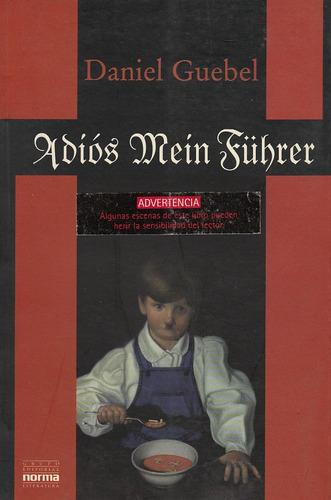 daniel guebel: adiós mein führer