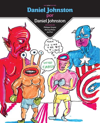 daniel johnston x daniel johnston, sexto piso #
