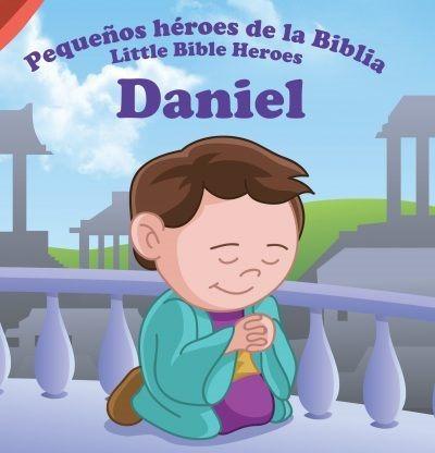 daniel: pequeños héroes de la biblia( historias biblicas )