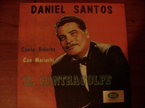 daniel santos.. el contragolpe.vinil. latino estilo mariachi