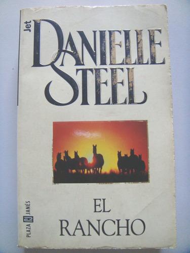 danielle steel: el rancho.