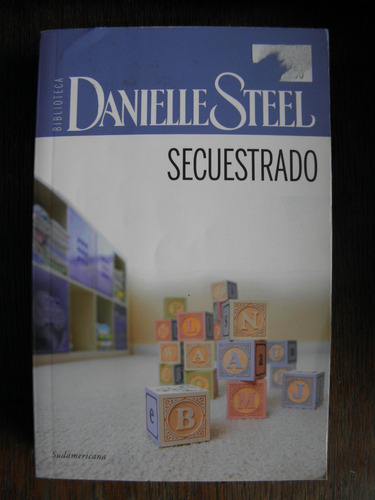 danielle steel secuestrado biblioteca sudamericana