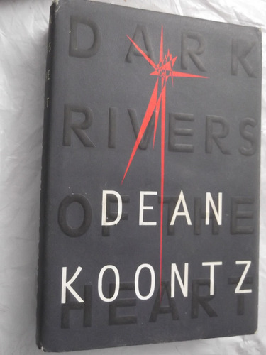 dark rivers of the heart dean koontz en ingles tapa dura