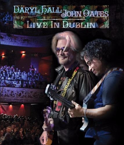 daryl hall & john oates - live in dublin - blu ray lacrado