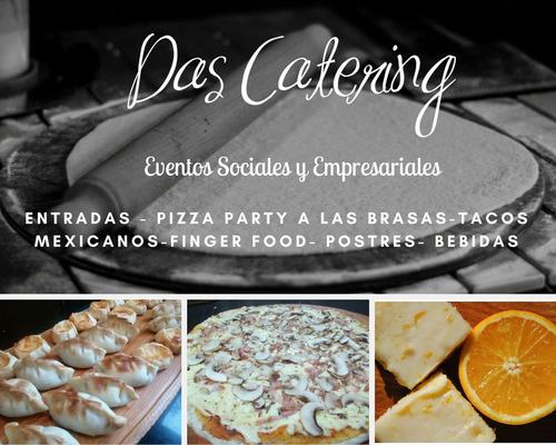das catering pizza party libre, tacos, finger food, postres.