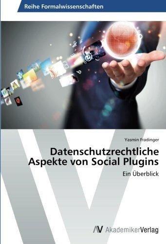 datenschutzrechtliche aspekte von social plugins: ein überb