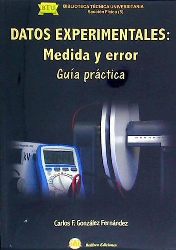 datos experimentales: medida y error. gu¿a pr¿ctica(libro f¿