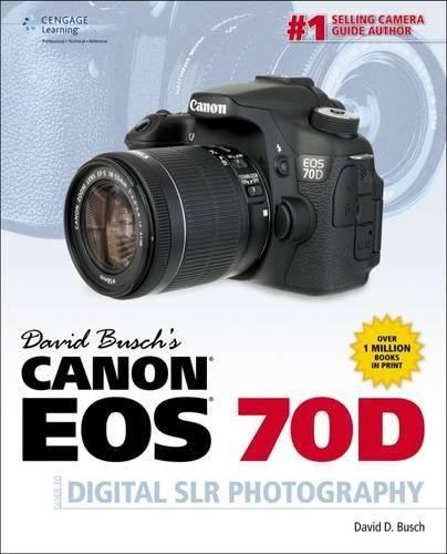 David Busch De La Canon Eos 70d Guía De Fotografía Digital ...