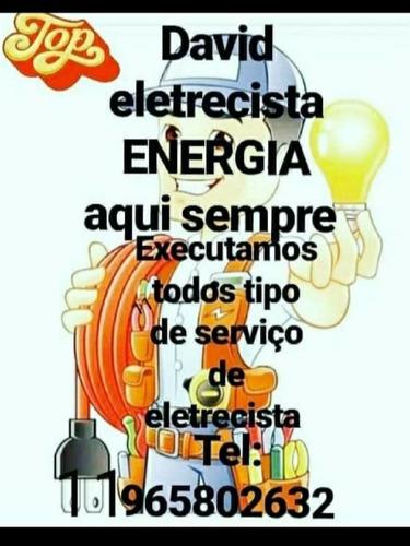 david eletricista energia aqui sempexecuto serviços de eletr