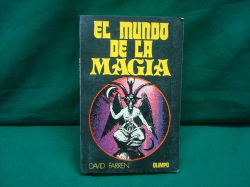 david farren, el mundo de la magia