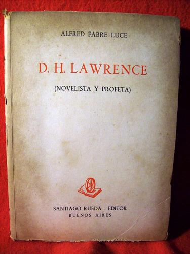 david herbert lawrence novelista y profeta alfred fabre luce