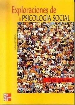 david myers exploraciones de la psicologia social 3ª edici