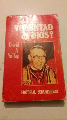 david yallop - ¿por voluntad de dios? - con fotografías