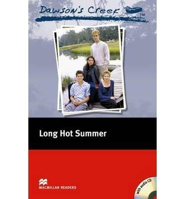 dawson s creek - long hot summer - macmillan readers lv 3