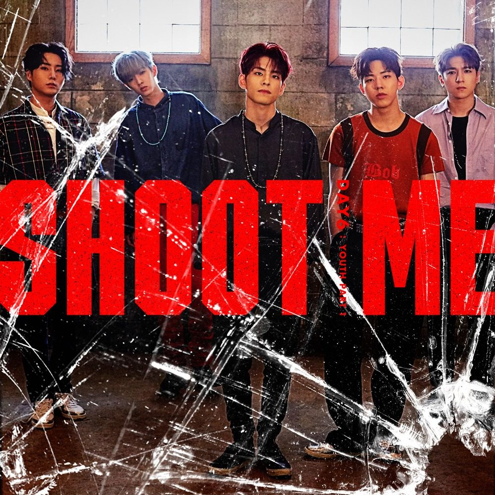 Resultado de imagen de SHOOT ME DAY6