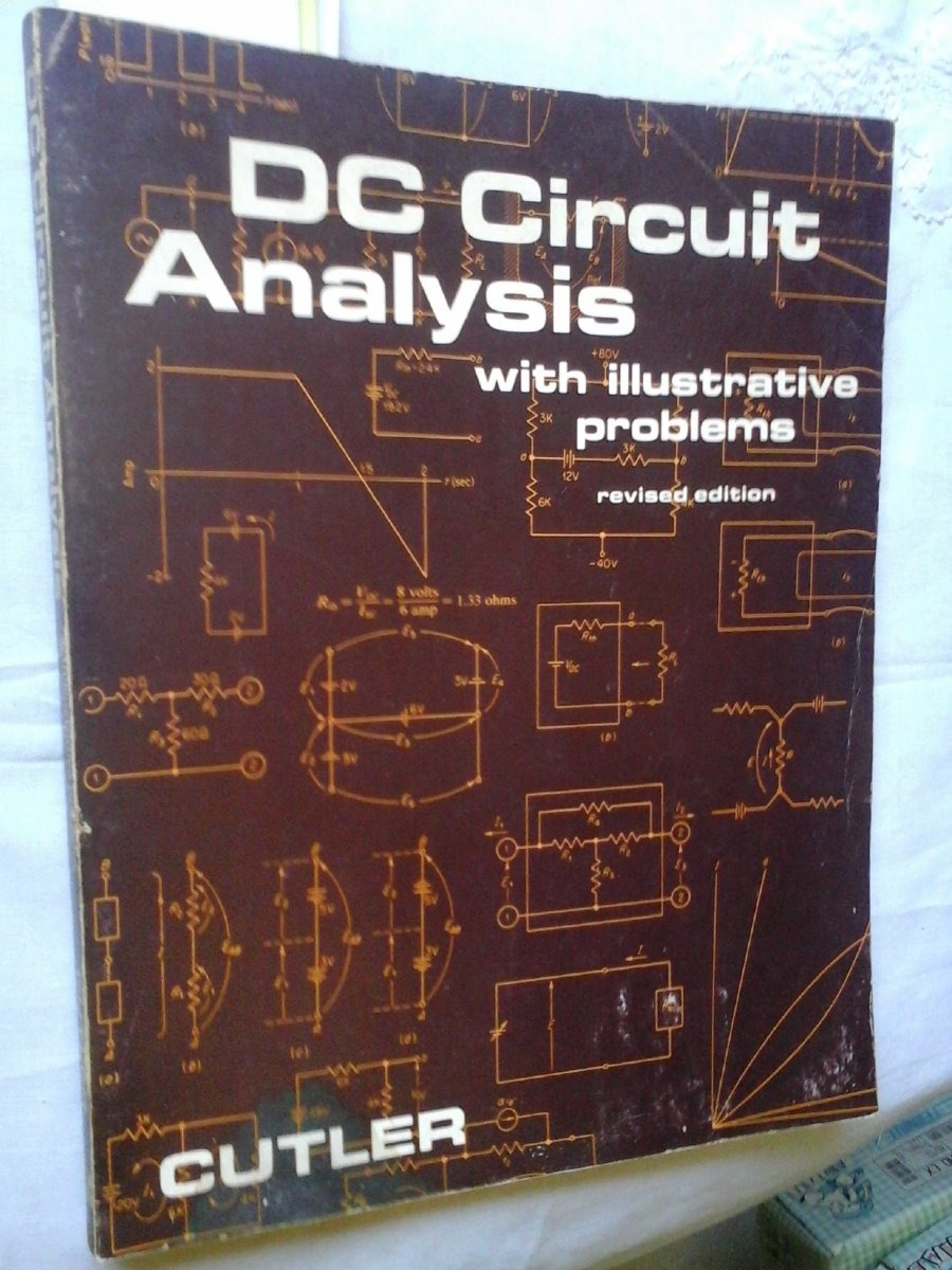 Dc Circuit Analysis With Ilustrative Problems Cutler
