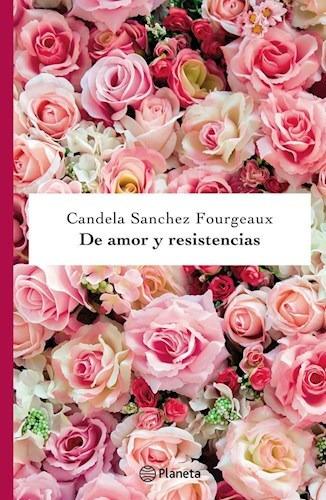 de amor y resistencias - candela sanchez fourgeaux