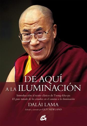 de aquí a la iluminación | dalai lama | tsong-kha-pa