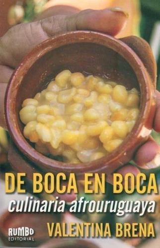 de boca en boca culinaria afrouruguaya - agustina brena