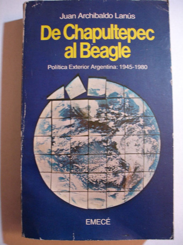 de chapultepec al beagle j a lanús pltca ext arg 1945-1980