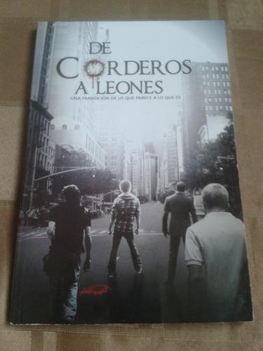de corderos a leones (libro nuevo)