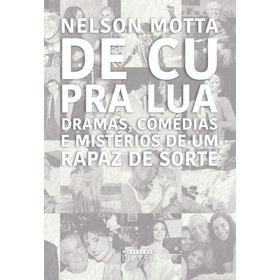 De Cu Pra Lua - Novo - 2020 - Lacrado -  Nelson Motta