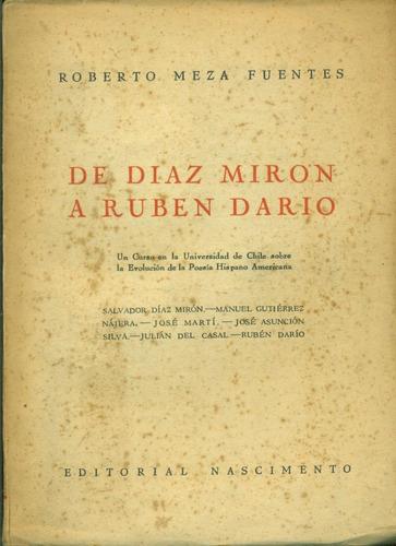 de díaz miron a ruben darío - meza fuentes / 1ra edición