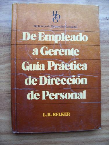 de empleado a gerente-guía práctica-edi-lb.beker-enrubia-mn4