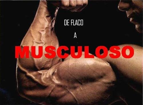 de flaco a musculoso, el libro para tener el cuerpo deseado