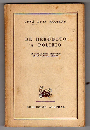 de herodoto a polibio, jose luis romero