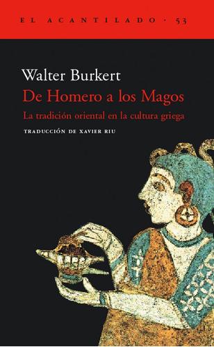 de homero a los magos de burkert walter