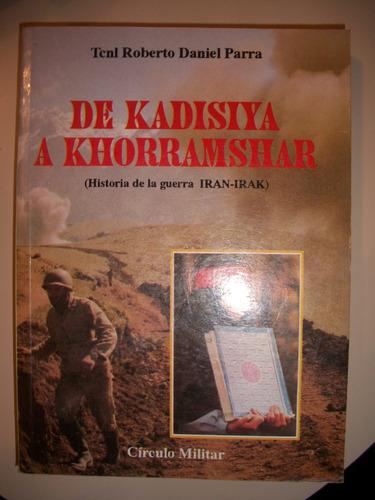 de kadisiya a khorramshar / daniel parra  z3