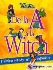 de la a a la witch. el diccionario al más puro estilo w.i.t.