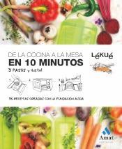 de la cocina a la mesa en 10 minutos(libro gastronomía y coc
