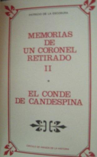 de la escosura, patricio - memorias de un coronel retirado,