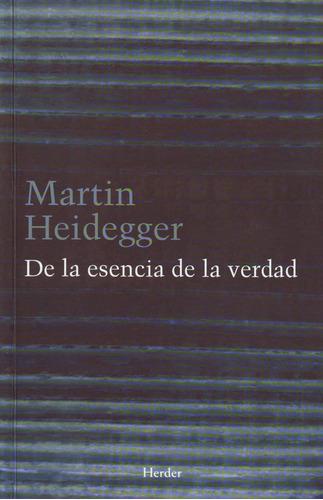 de la esencia de la verdad de martin heidegger