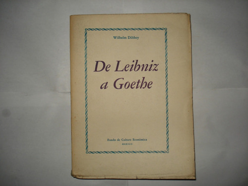 de leibniz a goethe - wilhelm dilthey
