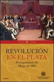 de marco y otros - revolucion en el plata mayo 1810