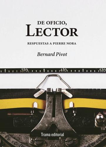 de oficio, lector(libro ensayo)