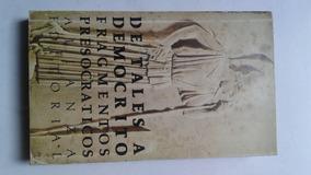 Fragmentos Presocraticos De Tales A Democrito Pdf