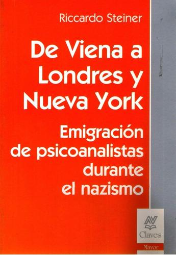 de viena a londres y nueva york - steiner - nueva visión